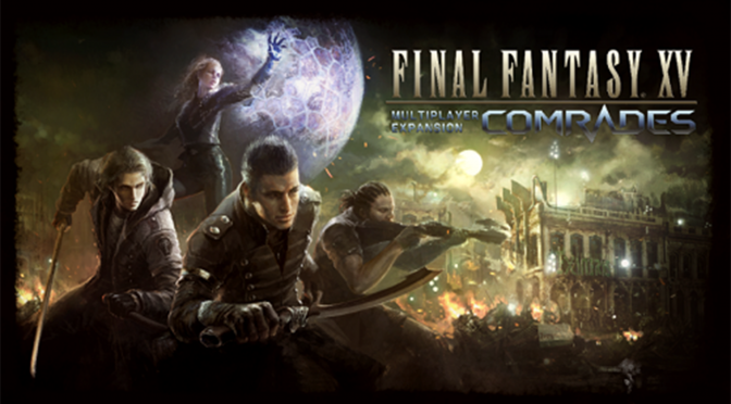 Final Fantasy XV: Comrades, its multiplayer DLC, available in late October