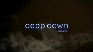 deep down -2