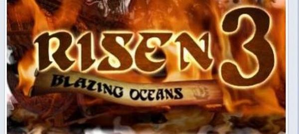 Risen 3 Blazing Oceans