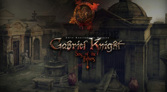 Gabriel Knight: Sins of the Fathers 20th Anniversary Edition Is Now Available