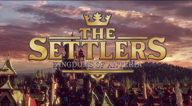 The Settlers – Kingdoms of Anteria Announced For PC