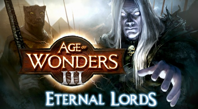 Age of Wonders III: Eternal Lords Expansion Now Available