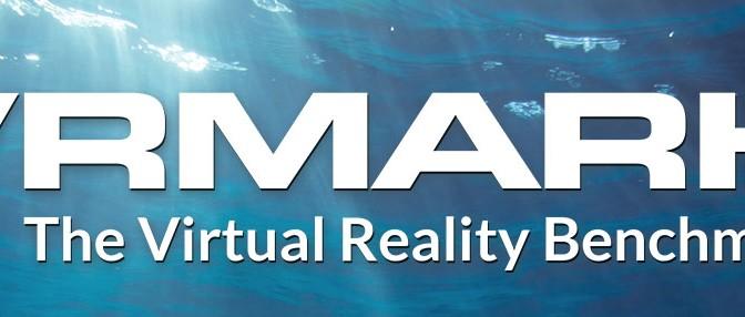 "Futuremark Begins Development of VR Benchmark Called ""VRMark"""
