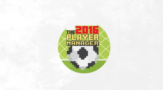 Kick Off World of Soccer – The Player Manager 2016 – FREE Retro Soccer Game Now Available
