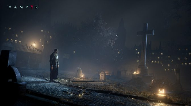 Vampyr gets a brand new gameplay trailer