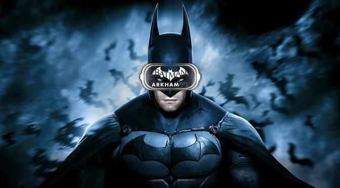 Batman: Arkham VR is officially coming to the PC on April 25th