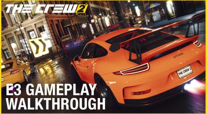 The Crew 2 – First Details, E3 2017 Cinematic Trailer & Gameplay Walkthrough Video