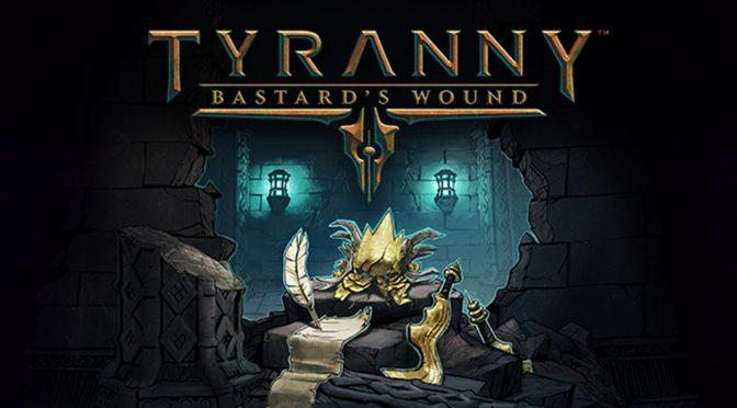 Tyranny: Bastard's Wound Trailer Released