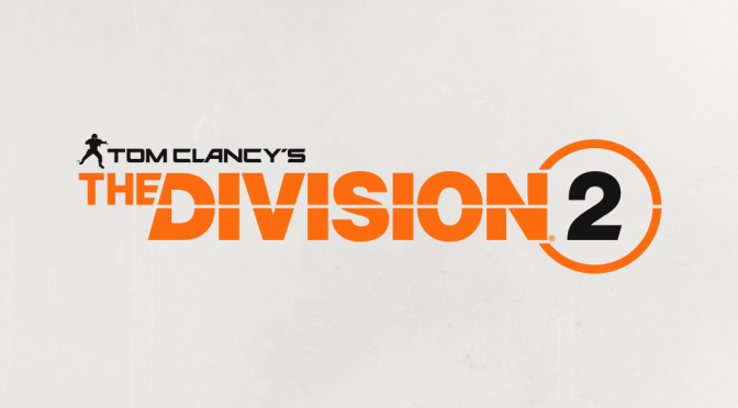 Tom Clancy's The Division 2 will skip Steam, will be released on Epic's Digital Store and UPLAY