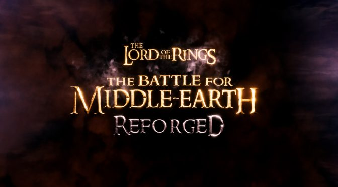 The Battle for Middle-Earth Reforged feature