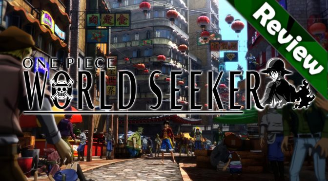 One Piece: World Seeker – Review
