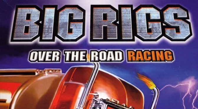 The worst PC racing game ever made, Big Rigs: Over The Road Racing, gets a remaster in 2020