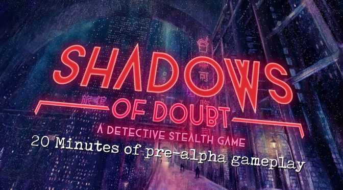 Shadows of Doubt is an indie stealth detective game, created by one