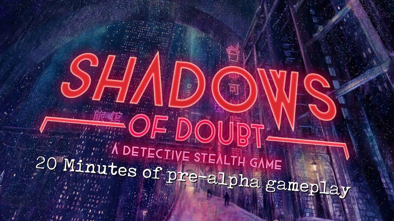 Conheça Shadows of Doubt um jogo Indie stealth criado por uma pessoa só