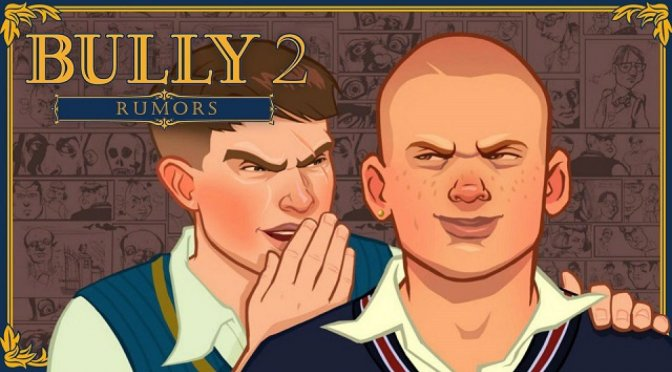 The recent Bully 2 rumours are fake according to the leaker himself