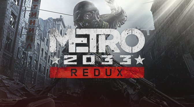 Metro 2033 Redux and Everything are now available for free on Epic Games Store