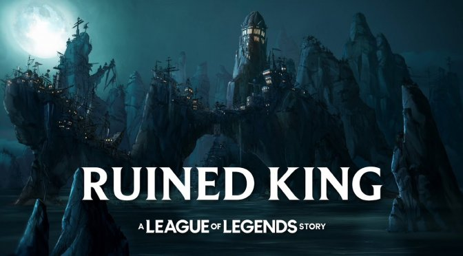 Riot Forge announces Ruined King: A League of Legends Story, releases debut trailer