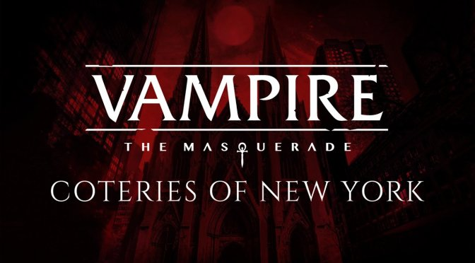 Vampire: The Masquerade – Coteries of New York has been delayed