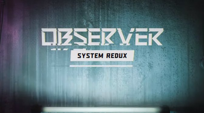 Here are 5 minutes of gameplay footage from Observer System Redux