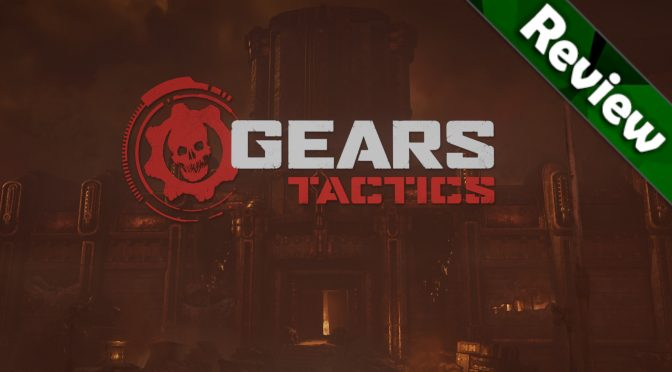 Gears Tactics PC Review