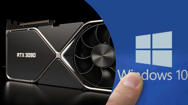 Nvidia's RTX 3090 comes, why not update GPU together with cheapest Windows 10 around $8?