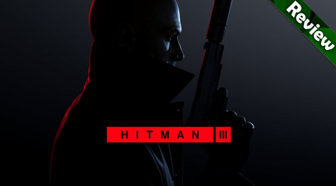 Hitman 3 PC Review