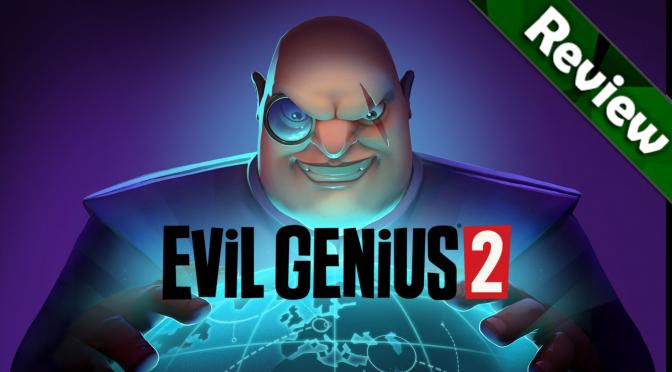 Evil Genius 2 PC Review