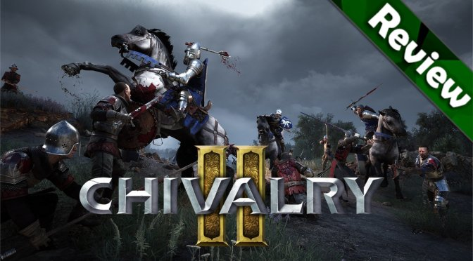 Chivalry 2 PC Review